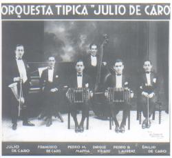 Grandes Orquestas de Ayer, De Hoy y De Siempre: Julio De Caro