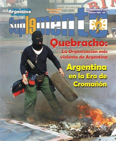 Quebracho, La organización política más violenta de Argentina